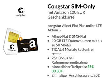 10GB LTE Congstar Allnet Flat Plus für 30,80€ + 100€ Amazon Gutschein