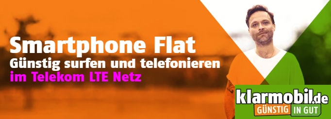 Klarmobil Smartphone Flat Tarife ab 5,99€ | Telekom LTE Netz