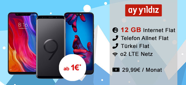 12GB LTE Ay Yildiz Ay Allnet Plus für 29,99€ mit Samsung Galaxy S9 für 4,99€