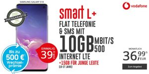 10GB LTE Vodafone Smart L Plus für 36,99€ mit TOP-Smartphone ab 1€
