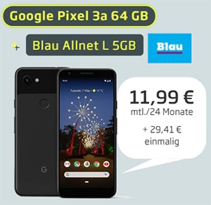 Blau Allnet L (bis zu 5GB LTE) ab 9,99€ mit Galaxy A41, Google Pixel 3a, Xiaomi Redmi Note 9 Pro 128GB ab 4,20€